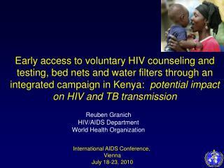 Reuben Granich HIV/AIDS Department World Health Organization