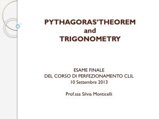 PYTHAGORAS'THEOREM  and  TRIGONOMETRY