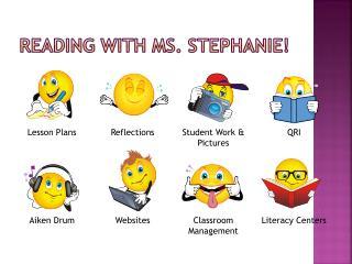 Reading with Ms. Stephanie!