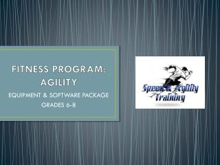 FITNESS PROGRAM: AGILITY