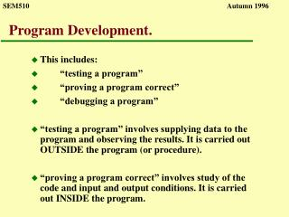 Program Development.