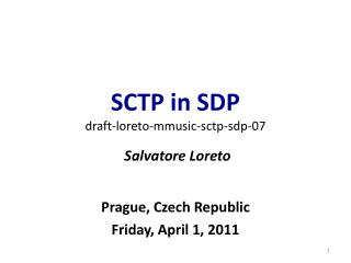 SCTP in SDP draft-loreto-mmusic-sctp-sdp-07