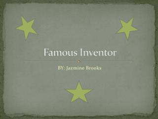 Famous Inventor