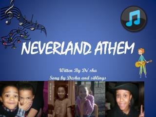 NEVERLAND ATHEM