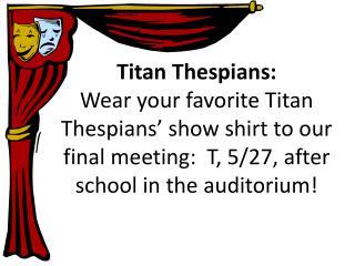 Titan Thespians: