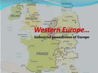 Western Europe…