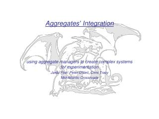Aggregates' Integration