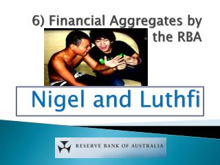6) Financial Aggregates by the RBA