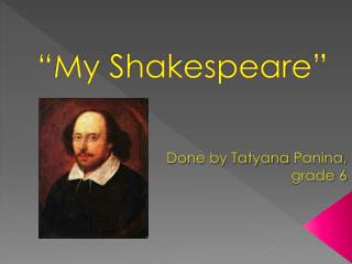 """My Shakespeare"""
