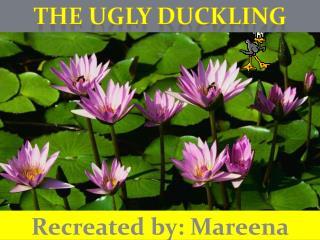 Recreated by: Mareena Burns