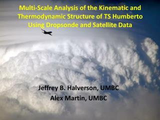 Jeffrey B. Halverson, UMBC Alex Martin, UMBC