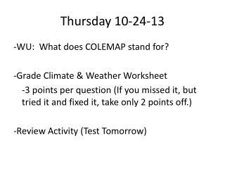 Thursday 10-24-13