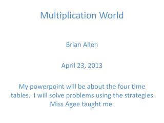 Multiplication World