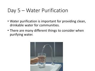 Day 5 – Water Purification