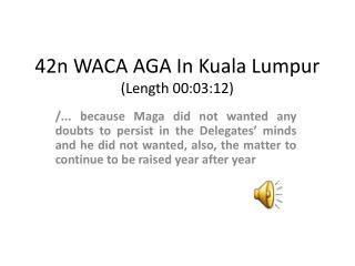 42n WACA AGA In Kuala Lumpur (Length 00:03:12)