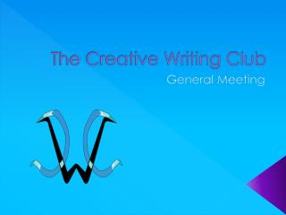 The Creative Writing Club