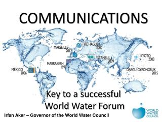 Irfan Aker � Governor of the World Water Council