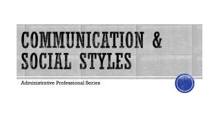 Communication & Social Styles