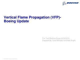 Vertical Flame Propagation (VFP)- Boeing Update