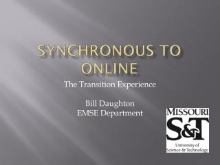 Synchronous to Online