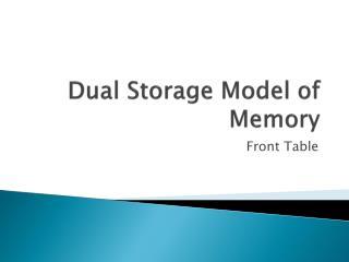 Dual Storage Model of Memory