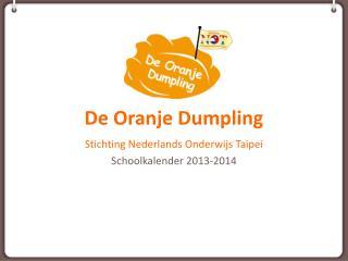 De  Oranje  Dumpling