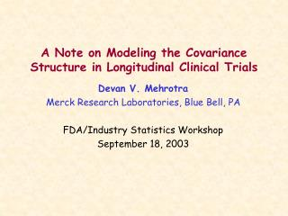A Note on Modeling the Covariance Structure in Longitudinal Clinical Trials