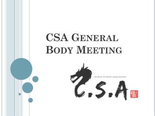 CSA General Body Meeting