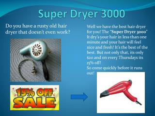 Super Dryer 3000
