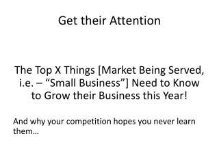 Get their Attention