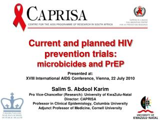 Current and planned HIV prevention trials:  microbicides  and  PrEP