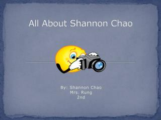 All About  Shannon Chao