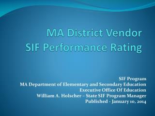 MA District Vendor  SIF Performance Rating