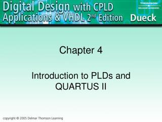 Introduction to PLDs and QUARTUS II