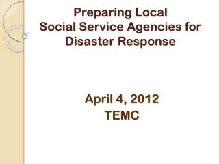 Preparing Local  Social  Service Agencies  for  Disaster Response