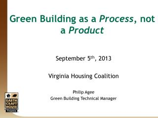 Green Building as a  Process,  not a  Product