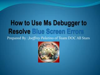 How to Use Ms Debugger to Resolve Blue Screen Errors