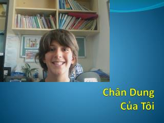 Ch�n Dung  C?a  T �i