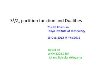 S 3 /Z n  partition function and Dualities