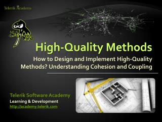 High-Quality Methods