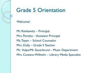 Grade 5 Orientation