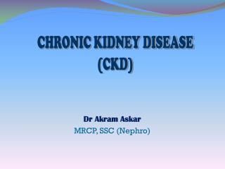 Dr Akram Askar MRCP, SSC (Nephro)