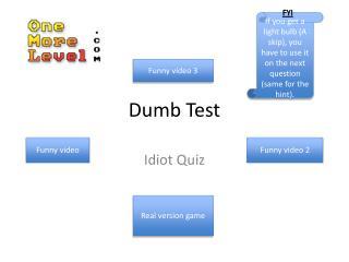 Dumb Test