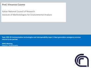 Prof. Vincenzo Cuomo Italian National Council of Research