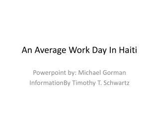 An Average Work Day In Haiti
