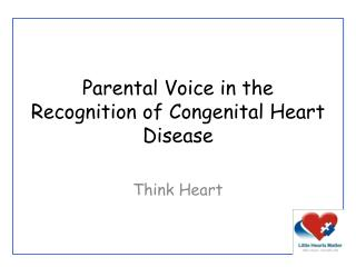 Parental Voice in the Recognition of Congenital Heart Disease