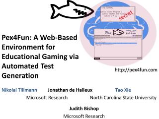 Pex4Fun: A Web-Based Environment for Educational Gaming via Automated Test Generation