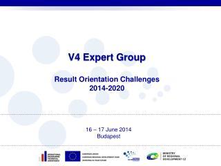 V4 Expert Group Result Orientation Challenges 2014-2020