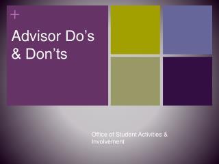 Advisor  Do's & Don'ts