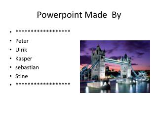 Powerpoint Made  By